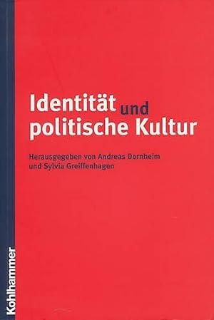 Identität und politische Kultur. Hans-Georg Wehling zum: Dornheim, Andreas; Greiffenhagen,