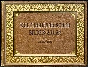 Kulturhistorischer Bilderatlas. Altertum. Bearbeitet von Prof. Dr.: Schreiber, Theodor: