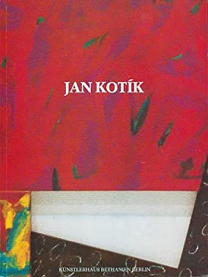 Jan Kotík. Arbeiten aus den Jahren 1980: Kotík, Jan]: