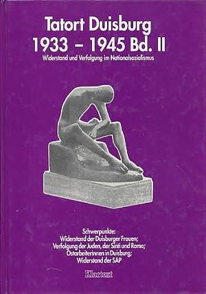 Tatort Duisburg 1933 - 1945. Band II.: Tappe, Rudolf; Tietz,