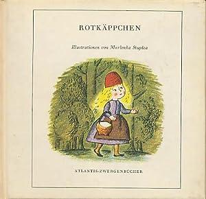 Rotkäppchen. Illustriert von Marlenka Stupica.: Grimm, Jacob; Grimm,