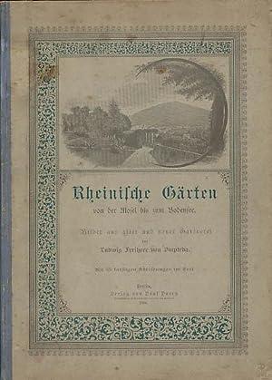Rheinische Gärten von der Mosel bis zum: Ompteda, Ludwig: