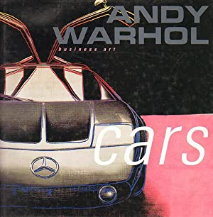 Andy Warhol. Cars and business art. Auftragswerke: Warhol, Andy]; Armleder,