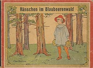 Hänschen im Blaubeerenwald.: Beskow, Elsa; Brandt,