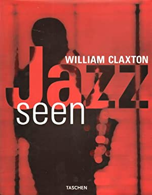 Jazz seen. French translation by Philippe Safavi.: Claxton, William: