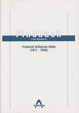 Findbuch zum Bestand Friedrich Wilhelms-Hütte (1811 -: Moos, Michael; Zilt,
