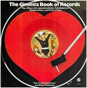 The gimmix book of records. Das Album: Goldmann, Frank [Hrsg.]: