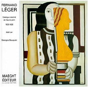 Fernand Léger. Catalogue raisonné. 1925 - 1928.: Léger, Fernand]; Bauquier,