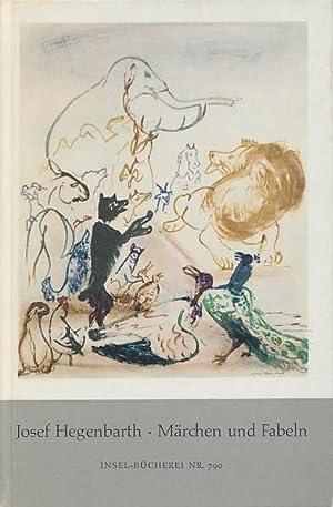 Märchen und Fabeln illustriert von Josef Hegenbarth.: Hegenbarth, Josef: