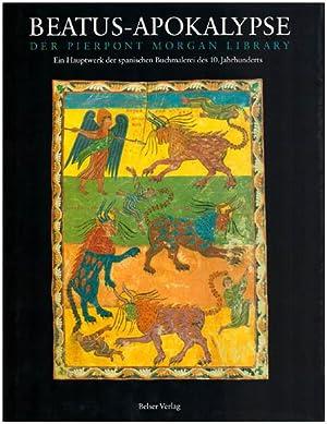 Beatus-Apokalypse der Pierpont Morgan Library. Ein Hauptwerk: Williams, John [Hrsg.]: