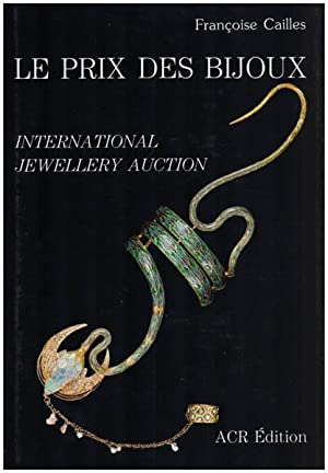 Le prix des bijoux. International jewellery auction. Francoise Cailles, expert pres la Cour d App...