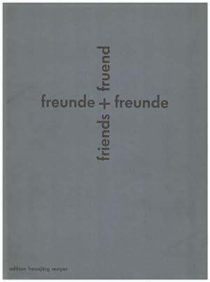 Fruend + friends. Freunde + Freunde. Karl