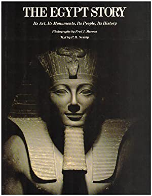 The Egypt story. Its arts, its monuments, its people, its history. Photographs by Fred J. Maroon....