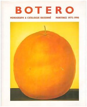 Fernando Botero. Monograph & Catalogue Raisonné. Paintings: Sullivan, Edward J.;