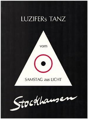 """Luzifers Tanz (vom """"Samstag aus Licht""""). Für: Stockhausen, Karlheinz:"""