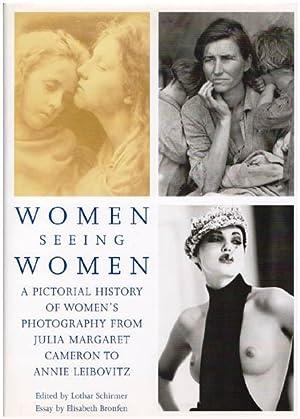 Women seeing women. A pictorial history of: Schirmer, Lothar [Hrsg.]: