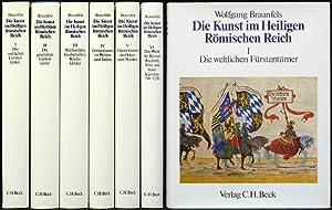 Die Kunst im Heiligen Römischen Reich Deutscher: Braunfels, Wolfgang: