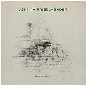 Johnny Friedlaender. [Widmungsexemplar]. Herausgegeben von Rolf Schmücking.: Schmücking, Rolf [Hrsg.]: