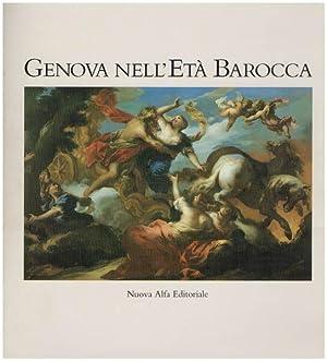 Genova nell' età barocca. A cura di: Gavazza, Ezia; Terminiello,