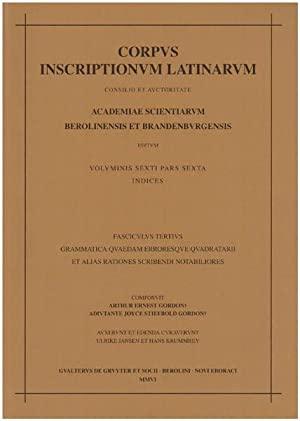 Inscriptiones urbis romae latinae. Consilio et auctoritate.: Gordon, Arthur Ernest: