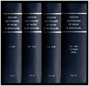 Grove's Dictionary of Music & Musicians. 4: Grove, George: