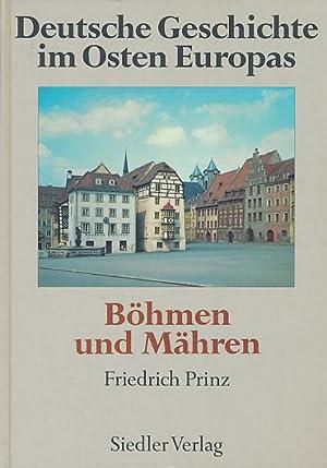 Böhmen und Mähren. Herausgegeben von Friedrich Prinz.: Prinz, Friedrich [Hrsg.]: