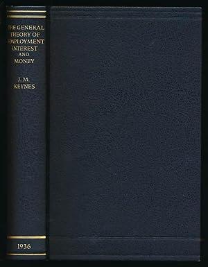 The general theory of employment, interest and: Keynes, John Maynard: