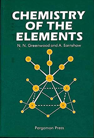Chemistry of the Elements. Department of Inorganic: Greenwood, Norman N.