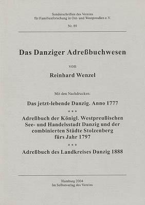 Das Danziger Adreßbuchwesen. Mit den Nachdrucken: Das: Wenzel, Reinhard: