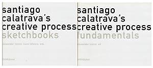 Santiago Calatrava's creative process. (Band 1 und: Calatrava, Santiago –