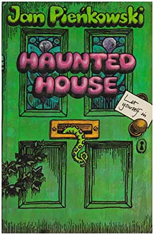 Haunted house. Let yourself in. Assistant illustrator Jane Walmsley. Paper engineer Tor Lokvig.