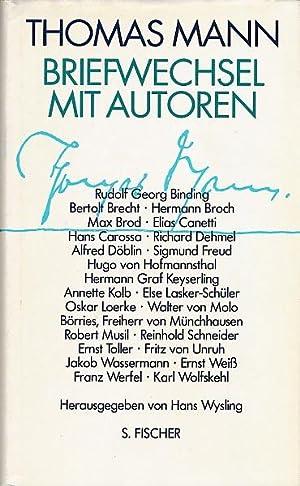 Briefwechsel mit Autoren. Rudolf Georg Binding, Bertold: Mann, Thomas –