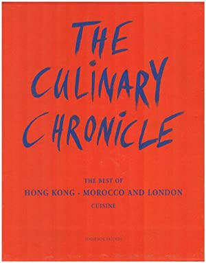 The culinary chronicle I. Photography and Design: Stechl, Hans-Albert u.a.: