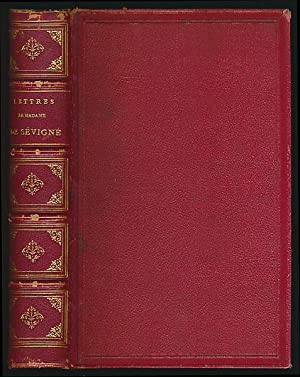 Lettres de Madame de Sevigne. Précédées d'une: Sevigne, Marie Rabutin-Chantal