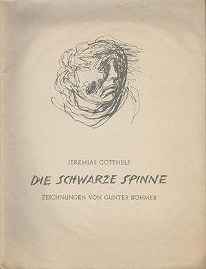 Die schwarze Spinne. Mit Zeichnungen von Gunter: Gotthelf, Jeremias