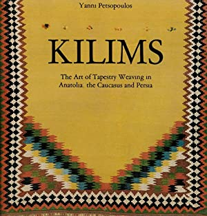 Kilims. The art of tapestry weaving in Anatolia, the Caucasus and Persia.