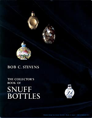 The collector's book of snuff bottles.