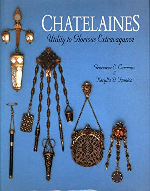 Chatelaines. Utility to glorious extravagance.