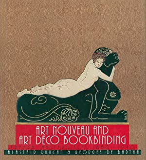 Art nouveau and Art deco bookbinding. French masterpieces 1880-1940.