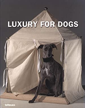 Luxury for Dogs.