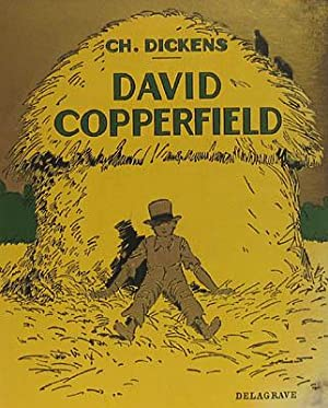 David Copperfield. Adopte par H. Duclos de la Maldere. Illustre de 73 Photographies.