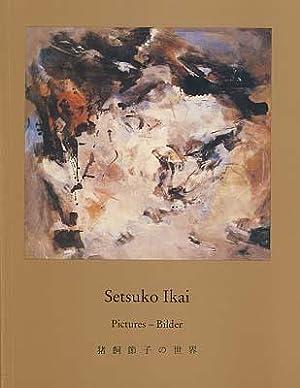 Setsuko Ikai. Opictures - Bilder. Edited by: Sackenheim, Rolf (Hrsg.):