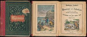 Robinson Crusoe's wunderbare Abenteuer und Schicksale zu: Defoe, Daniel: