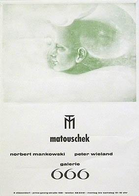 Plakat / poster: Matouschek. Galerie 666. Norbert: Matouschek: