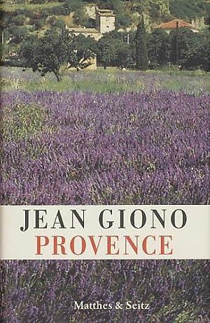 Provence. Texte gesammelt und herausgegeben von Henri: Giono, Jean: