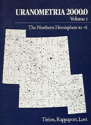 Uranometria 2000.0. Volume 1: The Northern Hemisphere: Tirion, Wil; Rappaport,