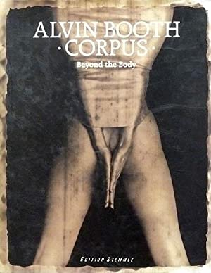 Booth, Alvin: Corpus. Beyond the body. Introduction