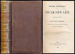 Oeuvres Dramatiques de Shakespeare. Traduction Nouvelle par: Shakespeare, William; Dumas,
