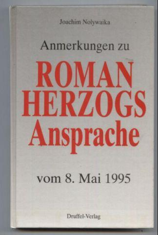 Anmerkungen zu Roman Herzogs Ansprache vom 8.: Nolywaika, Joachim: