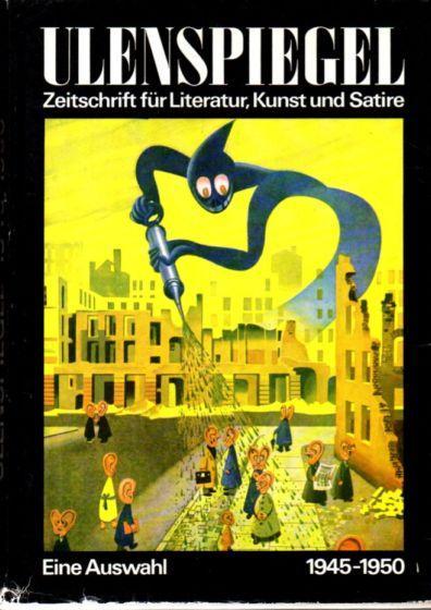 Ulenspiegel. Zeitschrift für Literatur, Kunst und Satire: Sandberg, Herbert und
